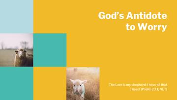 God's Antidote to Worry