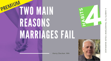 Two Main Reasons Marriages Fail