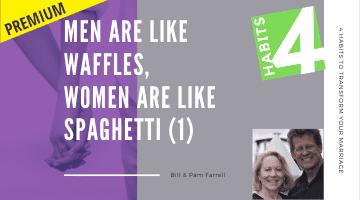 Men Are Like Waffles, Women Are Like Spaghetti (1)