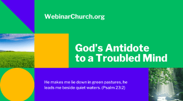 God's Antidote to a Troubled Mind
