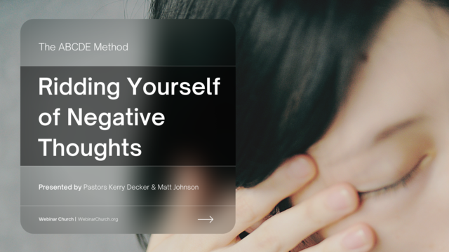 Ridding Yourself of Negative Thoughts